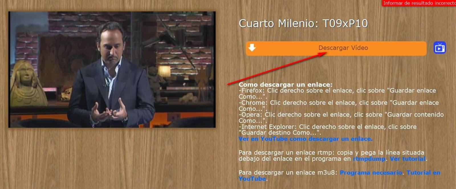 Cuarto Milenio Ultimo Programa Descargar | Como Descargar Videos Online De Tv Publicas Y Privadas Por