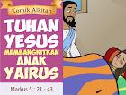 Tuhan Yesus Membangkitkan Anak Yairus