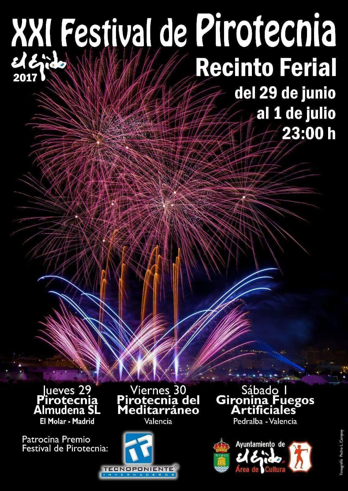 XXI FESTIVAL DE PIROTECNIA EL EJIDO-ALMERIA 2017