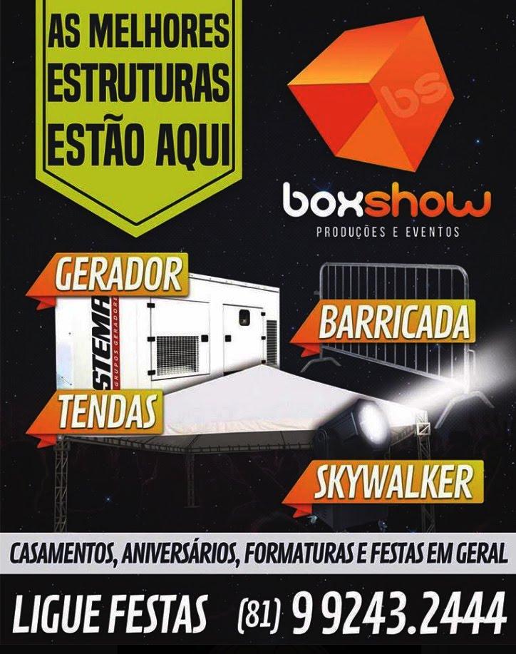 Box Show - As melhores estruturas