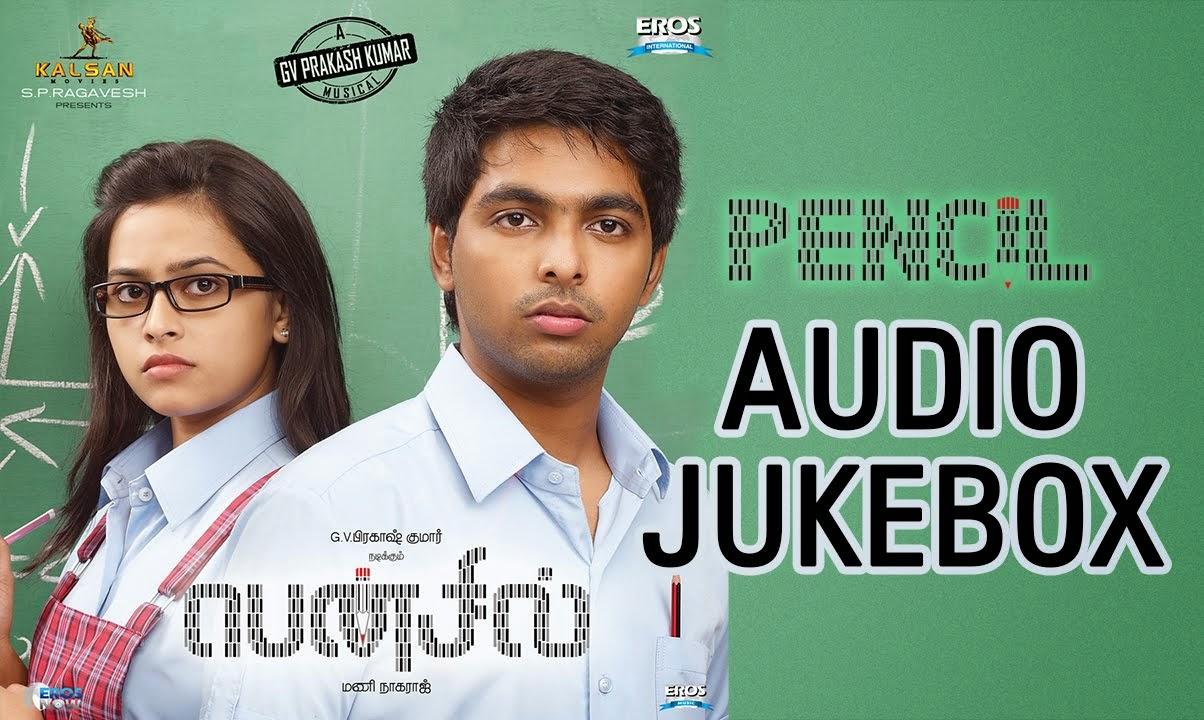 Pencil Tamil Movie Full Audio Songs (Jukebox) | GV Prakash Kumar , Sri Divya