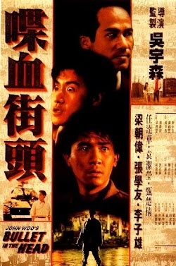 Điệp Huyết - Bullet In The Head (1990) Poster