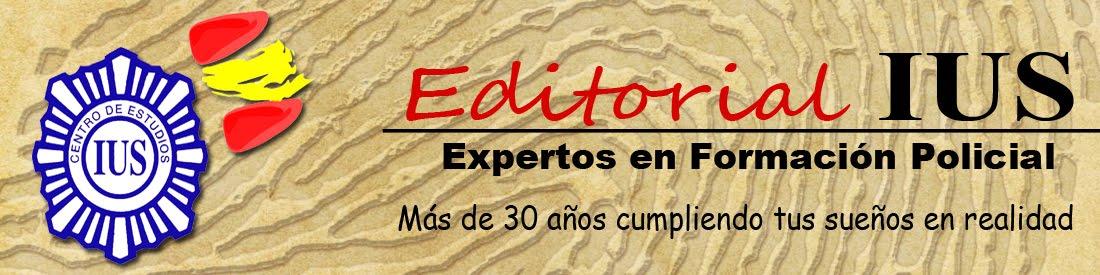 Editorial IUS Centro de Estudios - Oposiciones a Policia y Guardia Civil y otros cursos relacionados