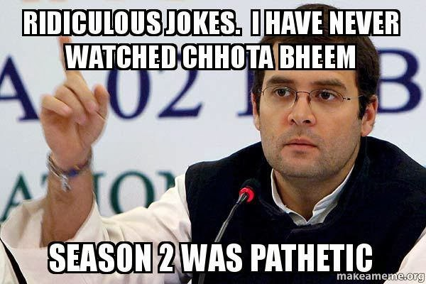 I have never watched chhota bheem #Top10Pappus