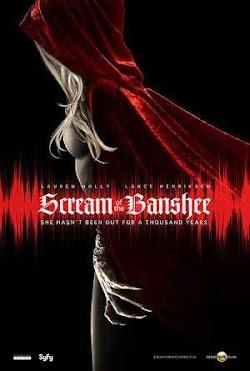 Cái Chết Được Báo Trước - Scream Of The Banshee (2011) Poster