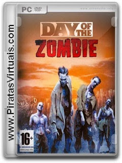 Lançamentos 2012 Downloads Download Jogo The Day of Zombie   PC Full ISO