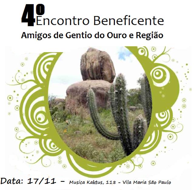 Dia 17/11 acontecerá o 4º Encontro dos Amigos de Gentio do Ouro e região em São Paulo: