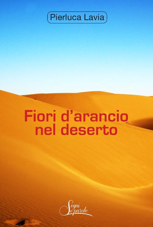 Fiori d'arancio nel deserto