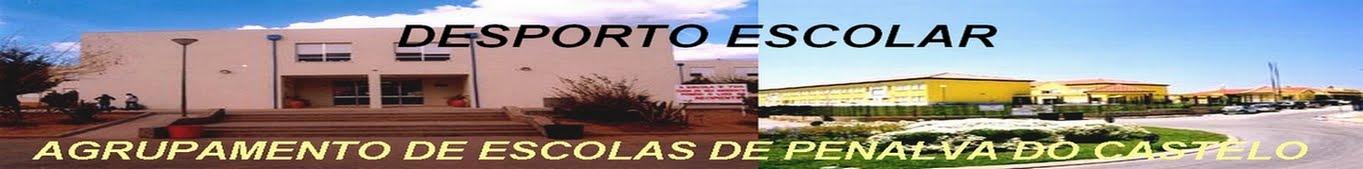 DESPORTO ESCOLAR - AGRUPAMENTO DE ESCOLAS DE PENALVA DO CASTELO