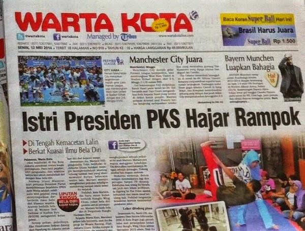 Warta Kota: istri Presiden PKS Hajar Rampok