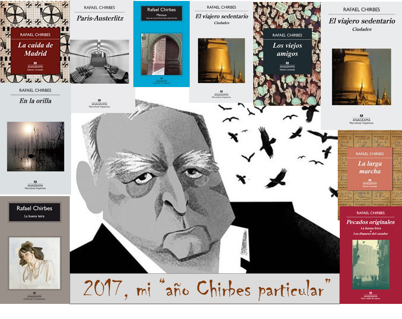 "2017: ""Mi año Chirbes particular"""