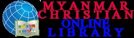 Myanmar Christian Online Library