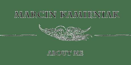 Marcin Kamieniak About me