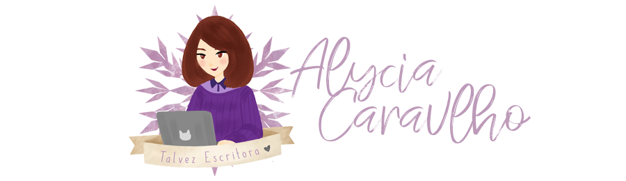 Alycia Carvalho | Talvez Escritora