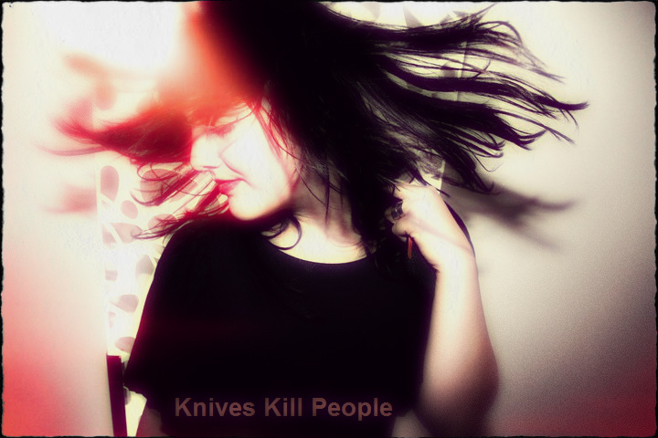 Knives kill people.