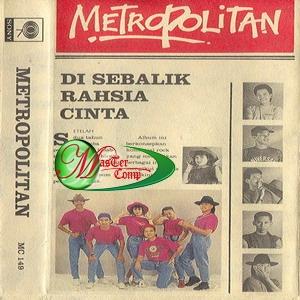Metropolitan - Di Sebalik Rahsia Cinta MP3