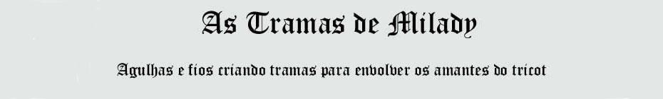 AS TRAMAS DE MILADY