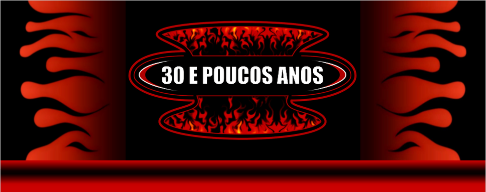 30 e poucos anos