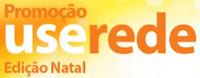 Promoção Use Rede Edição Natal www.userede.com.br/promocaouseredenatal