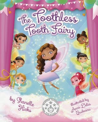 The Toothless Tooth Fairy {Shanelle Hicks} | #bookreview #childrensbooks #kids