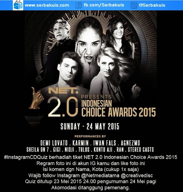 Kuis Berhadiah Tiket NET 2.0 Indonesian Choice Awards 2015