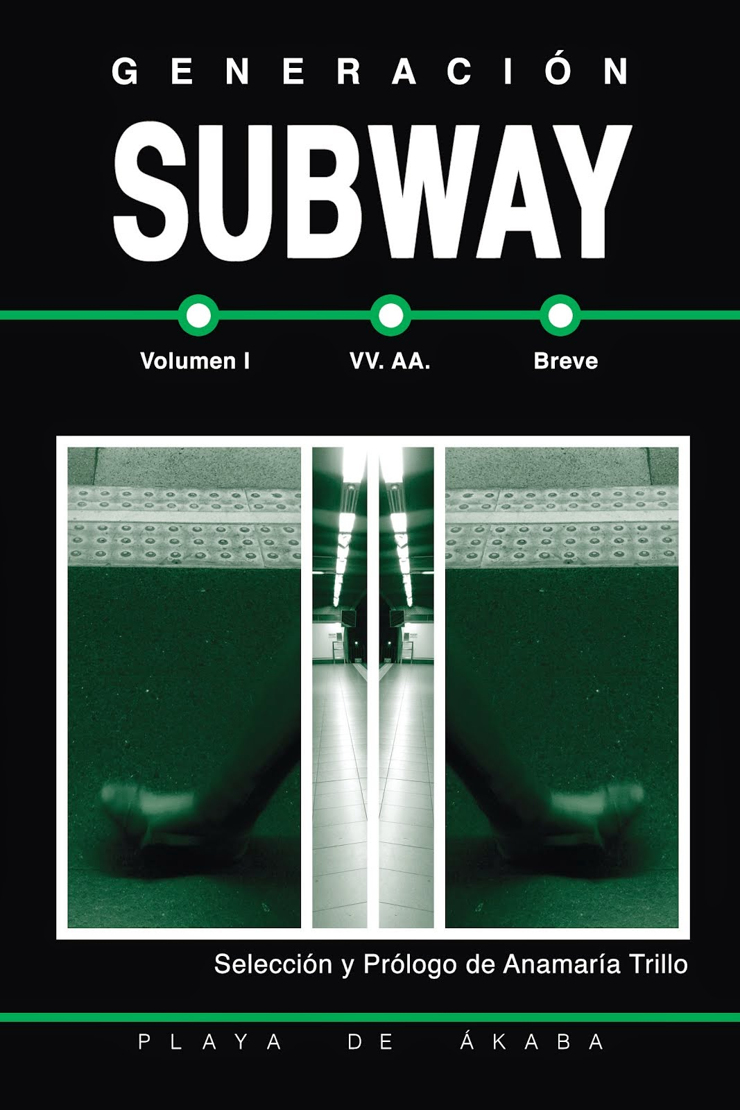 Generación Subway (Relatos)