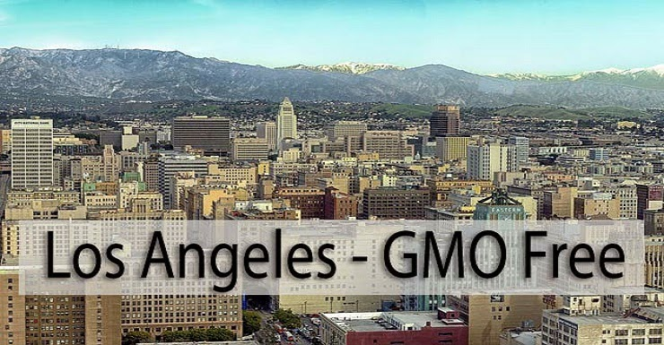 Los Angeles Set to Be Largest GMO-Free Zone in USA
