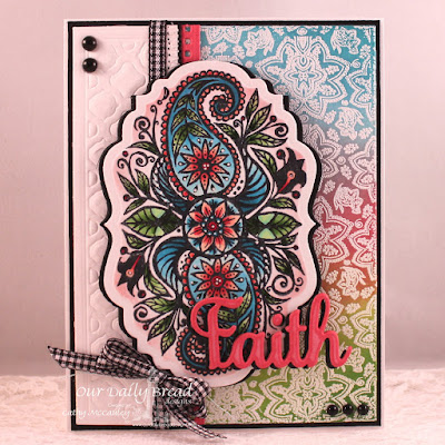 Our Daily Bread Designs Stamp sets: Boho Faith, Boho Paisley Background, Our Daily Bread Designs Custom Dies: Boho Background, Beautiful Borders, Faith, Hope & Love