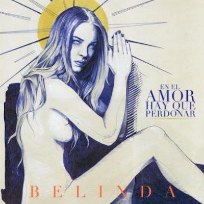 Belinda - En El Amor Hay Que Perdonar