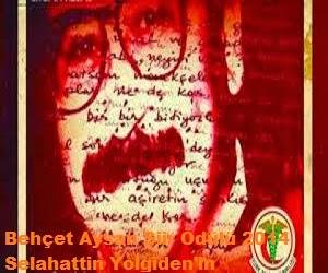 Behçet Aysan Şiir Ödülü 2014 Selahattin Yolgiden'in