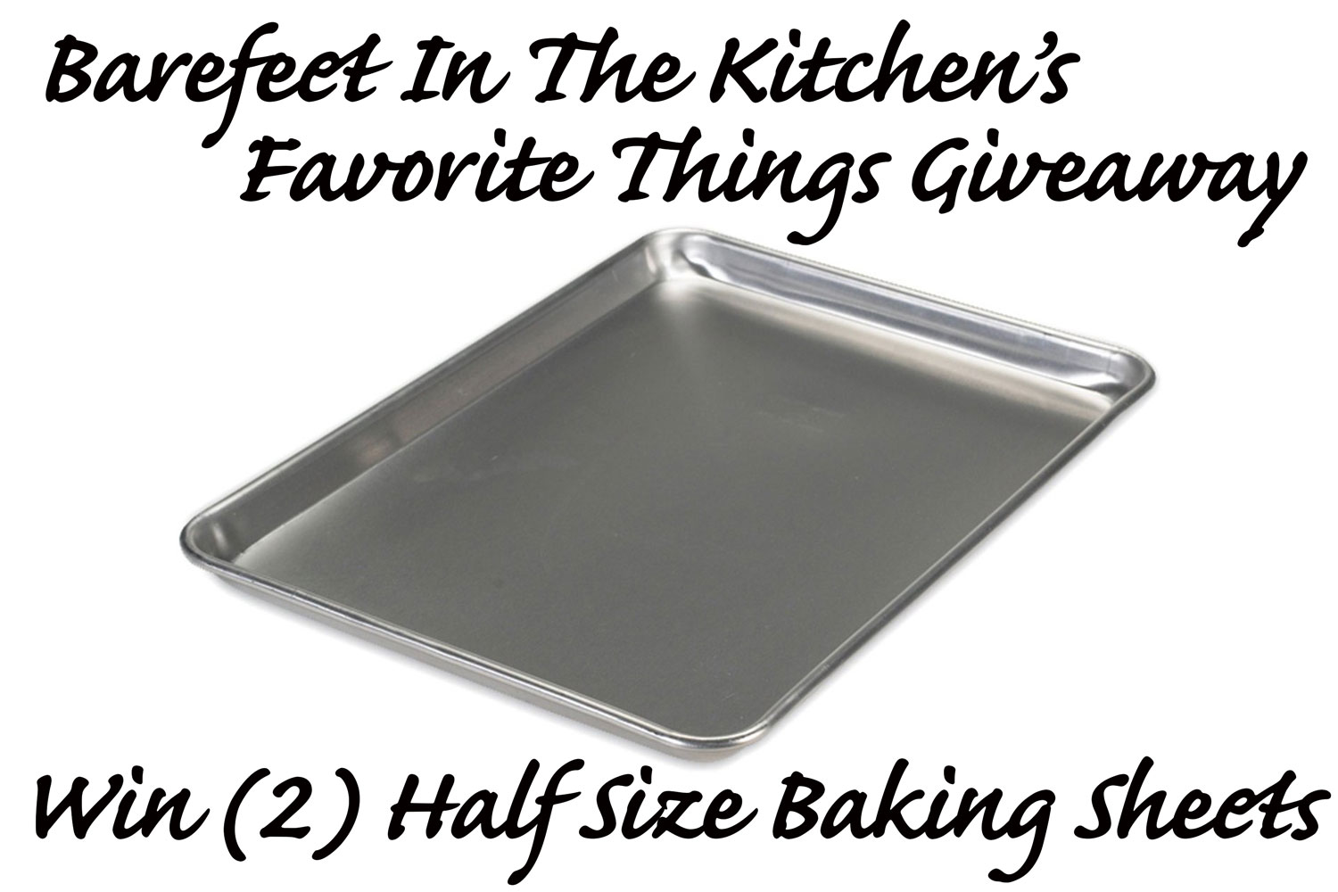 Favorite Things Sheet Pan Giveaway from Barefeet In The Kitchen