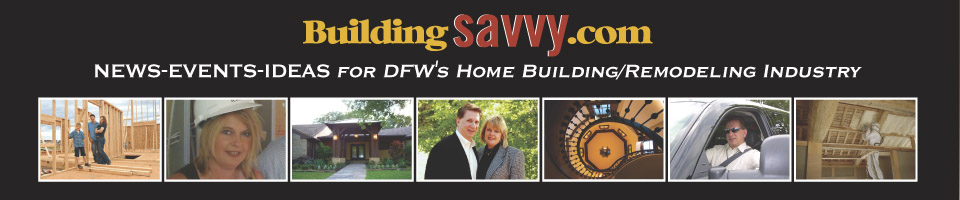 Dallas Fort Worth Building Savvy Magazines