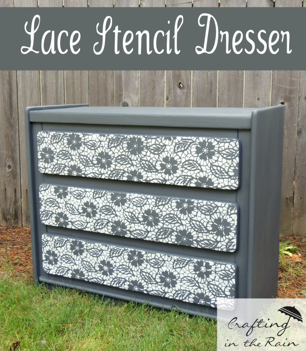 Lace Stenciled Dresser Crafting In The Rain