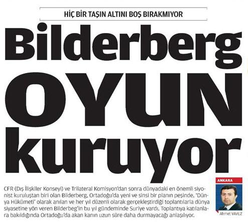 Orta doğuda akan kan uzun süre daha durmayacak; Bilderberg oyun kuruyor...