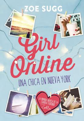 LIBRO - Girl Online . Una Chica En Nueva York  Zoella | Zoe Sugg (Montena - 2015)  NOVELA JUVENIL - YOUTUBER  Edición papel & ebook kindle | Comprar en Amazon España
