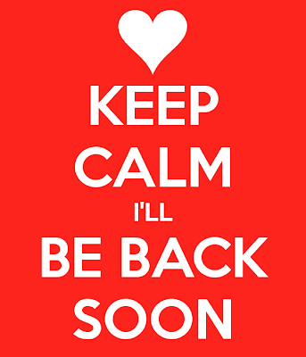 I will be back soon
