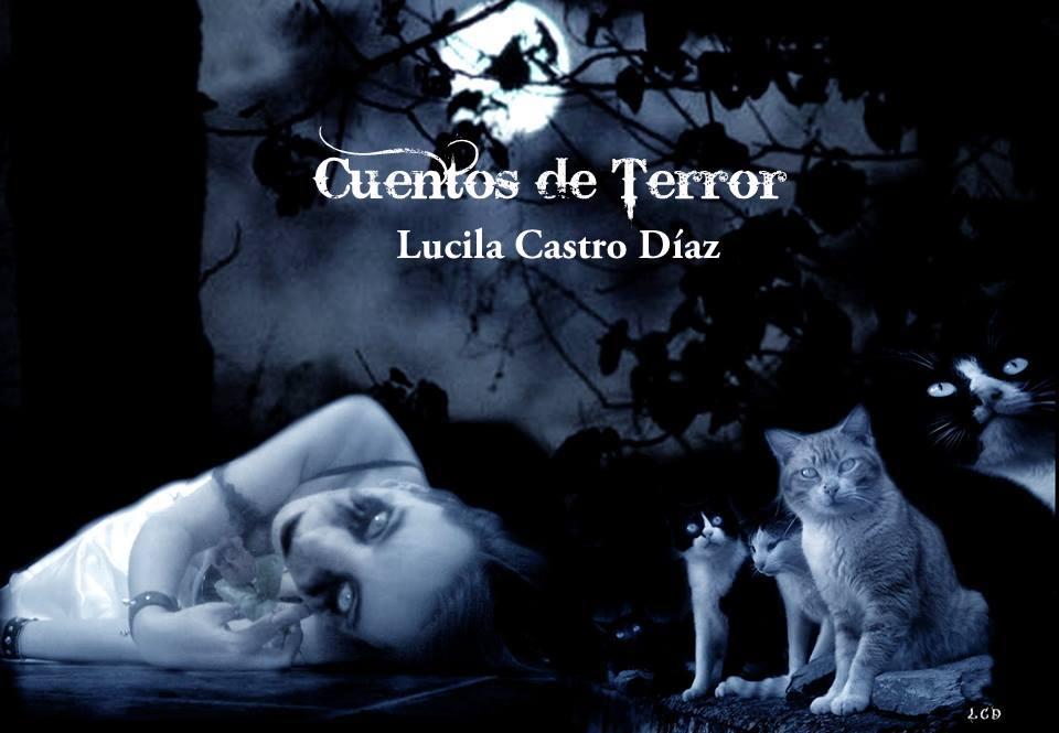 Cuentos de Terror de Lucila Castro Díaz