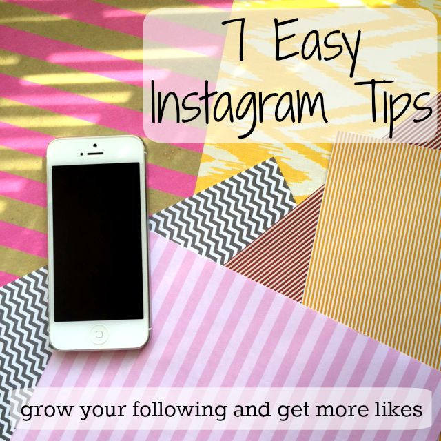 easy Instagram tips to grow your following and get more likes ; social media