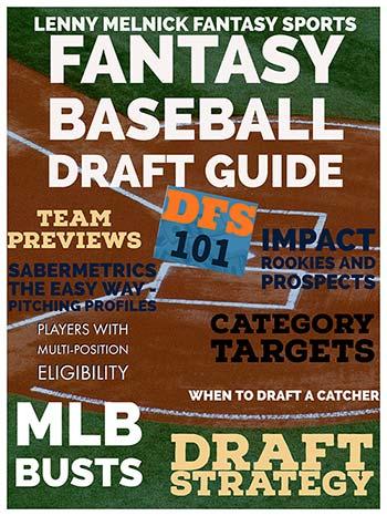 Lenny Melnick Fantasy Baseball Draft Guide