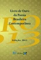 Livro de Ouro da Poesia Brasileira Contemporânea - Edição Especial 2013
