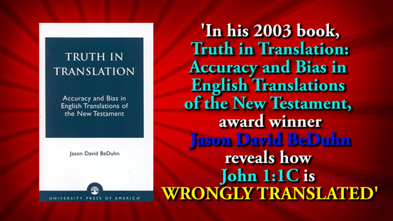 'In his 2003 book, Truth in Translation: Accuracy and Bias in English Translations