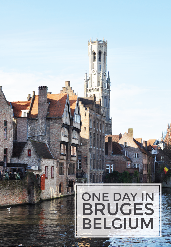 how to spend one day in Bruges, Belgium.