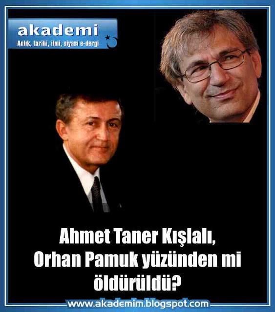Ahmet Taner Kışlalı, Orhan Pamuk, suikast, sabetayistler, eserleri, nobel, ödül