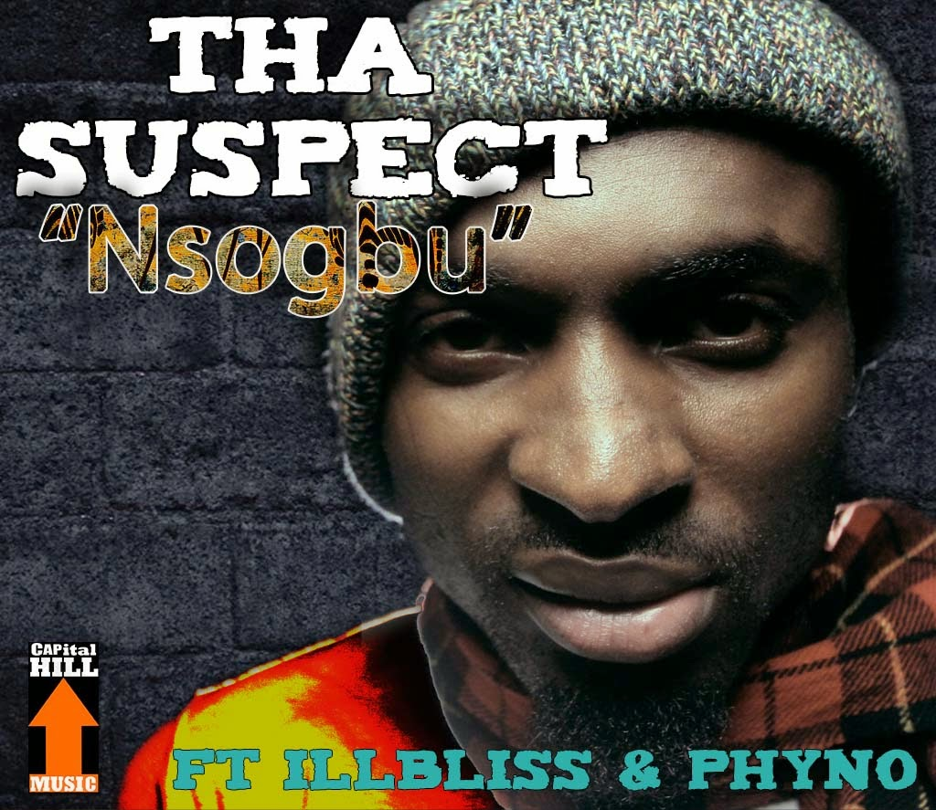 AUDIO+VIDEO: Tha Suspect – Nsogbu ft. iLLBLiSS & Phyno