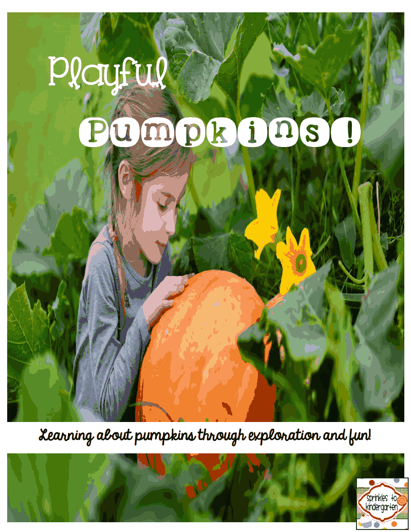 http://www.teacherspayteachers.com/Product/Playful-Pumpkins-Learning-about-pumpkins-through-exploration-and-fun-284902