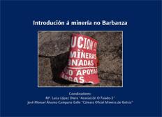 Introdución á minería no Barbanza, 2008