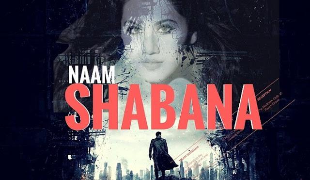 Naam Shabana Movie Download 2017 Full HD DVDRip