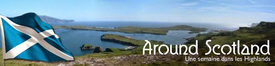 Around Scotland | Une semaine dans les Highlands