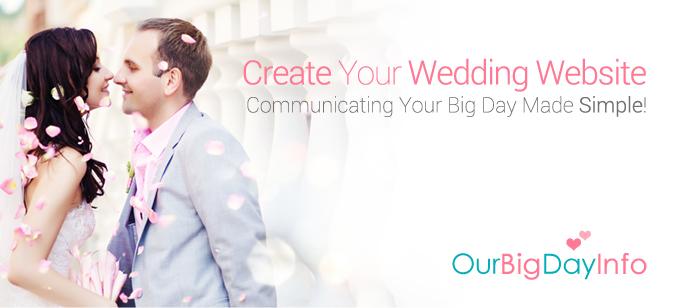 OurBigDayInfo.com - Create a Wedding Website For Your Wedding