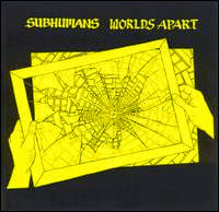 Audile Happy Pill of the Month: Subhumans - Worlds Apart